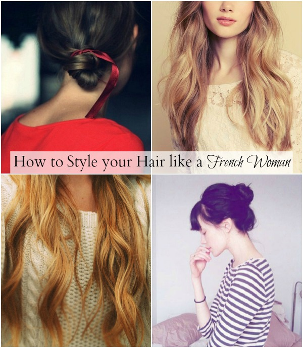 Style your Hair like a French Woman