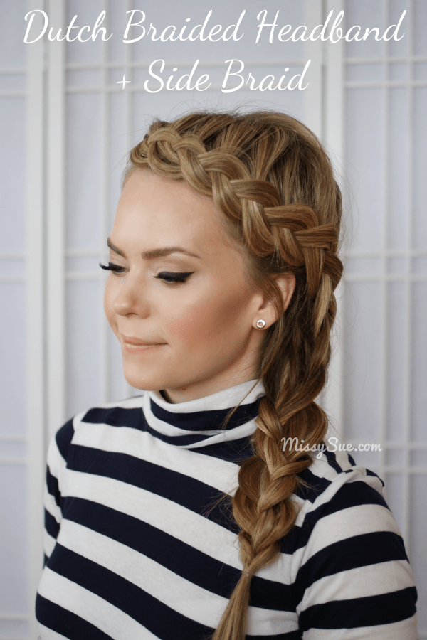 Dutch headband braid via #missysue, #hairtutorial