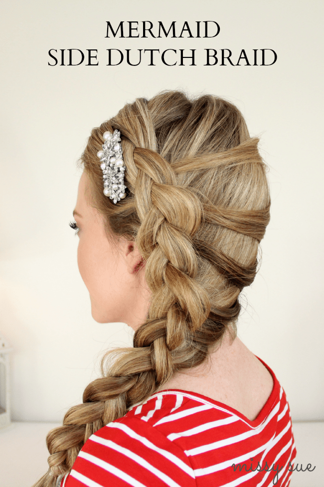 Mermaid Side Dutch Braid | MissySue.com
