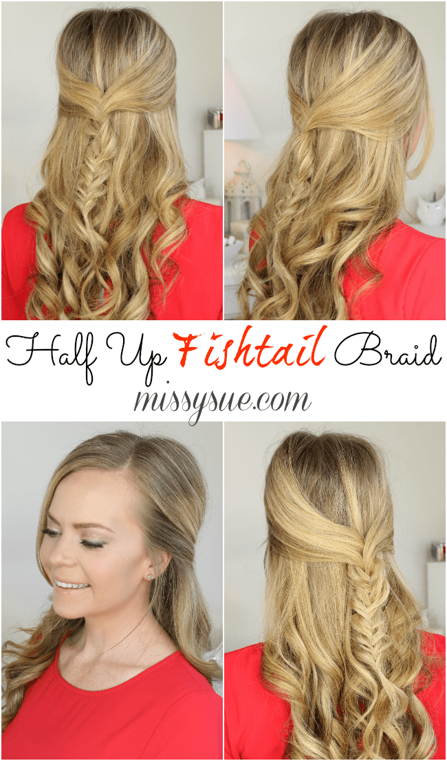 Half Up Fishtail Braid | MissySue.com