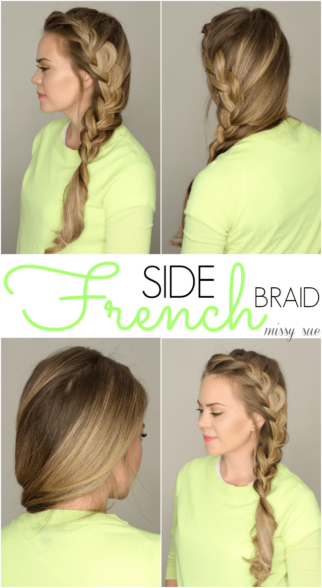Side French Braid | MissySue.com