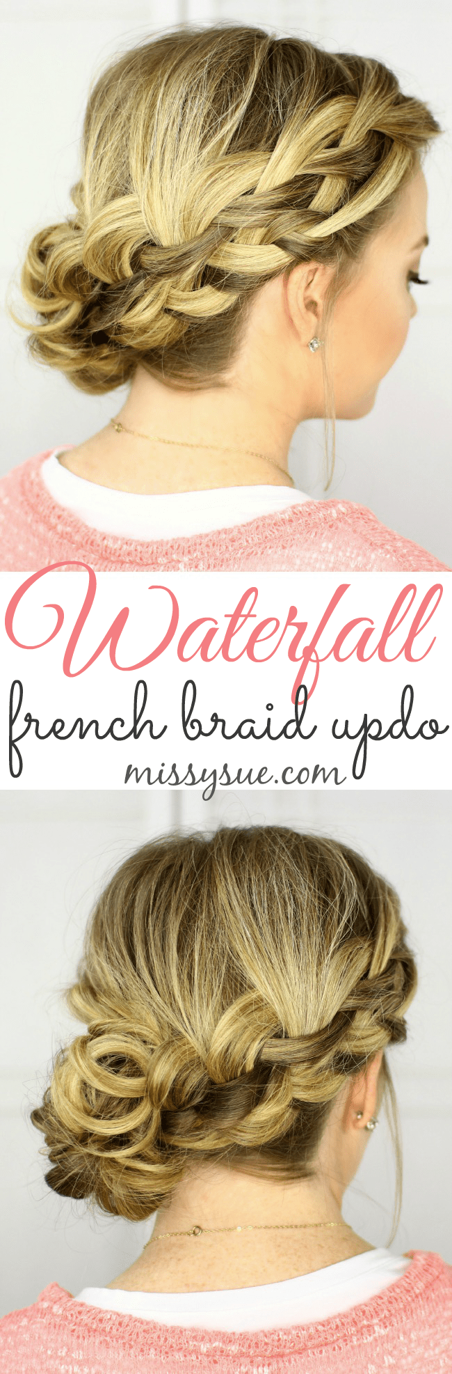 Waterfall French Braid Updo
