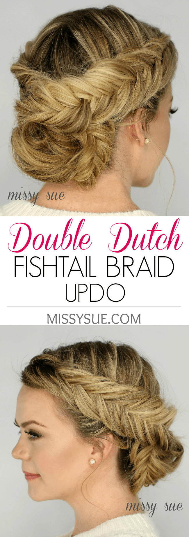 Prime Double Dutch Fishtail Braid Updo Missy Sue Hairstyle Inspiration Daily Dogsangcom