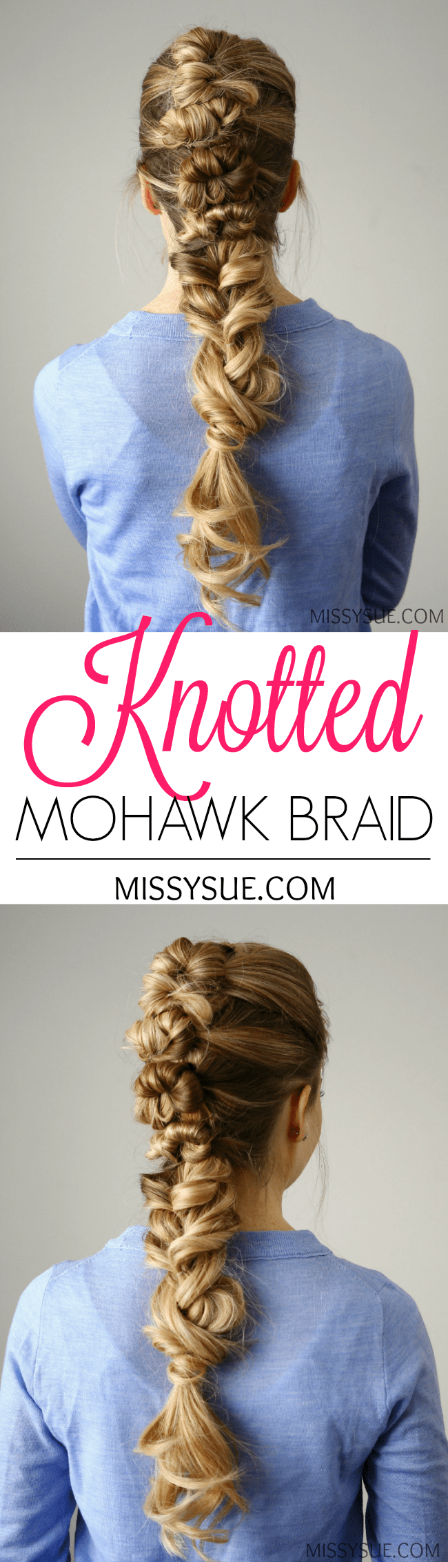 Knotted Mohawk Braid