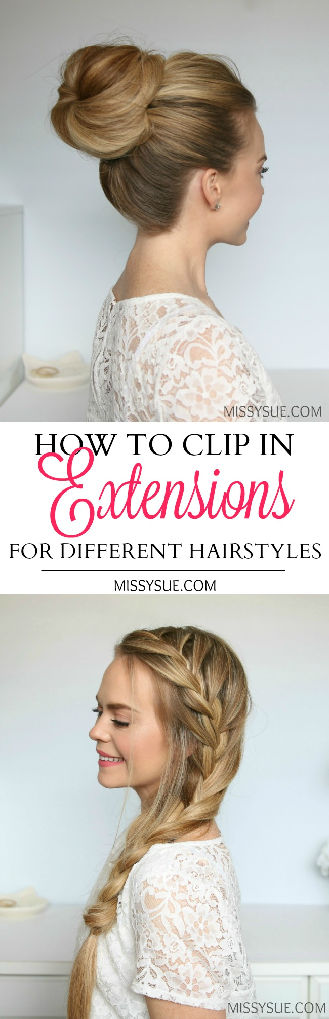 How to Clip in Extensions for Different Hairstyles | MISSY SUE