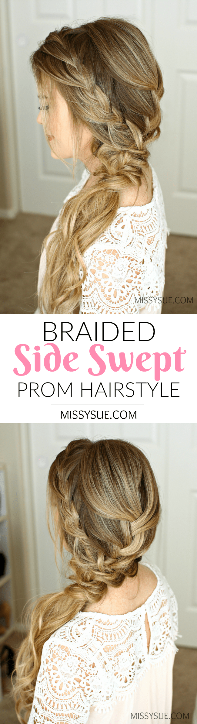 Braided Side Swept Prom Hairstyle   MISSY SUE